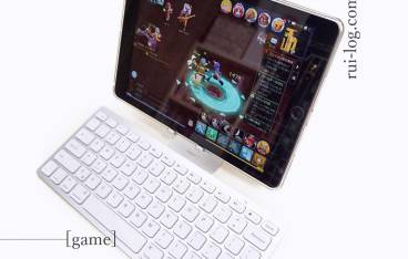 ルイログのスマホゲーム環境。iPad最強説
